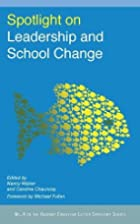 Spotlight on Leadership and School Change by…