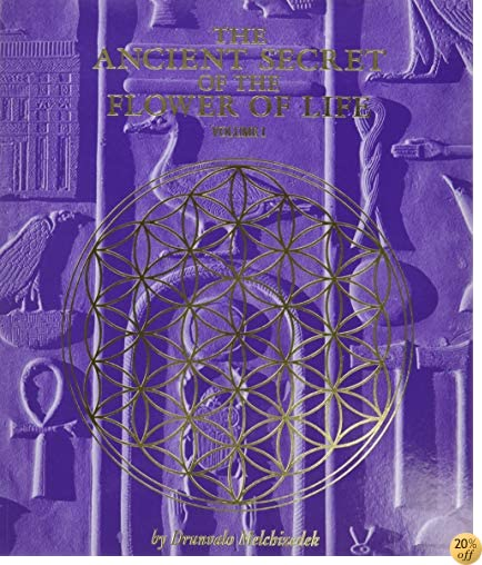 TThe Ancient Secret of the Flower of Life, Vol. 1