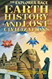 Robert Shapiro: Earth History and Lost Civilizations (Explorer Race)