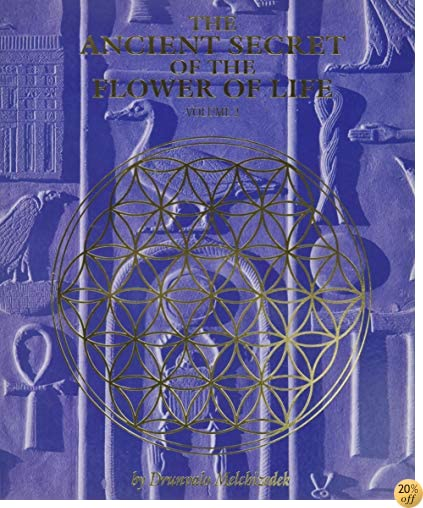 TThe Ancient Secret of the Flower of Life, Volume 2