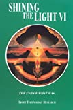 Robert Shapiro: Shining the Light VI: The End of What Was (Shining the Light)