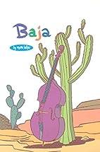 Baja: A Bughouse Book by Steve Lafler