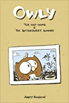 Owly, Vol. 1: The Way Home & The Bittersweet…