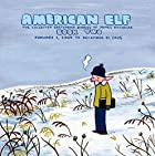 American Elf Volume 2: The Collected…