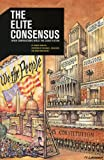 Draffan, George: The Elite Consensus: When Corporations Wield the Constitution