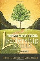 Department Chair Leadership Skills by Walter…