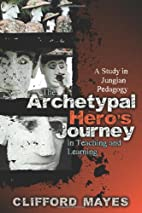 The Archetypal Hero's Journey in…