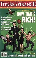 Titans of Finance: True Tales of Money &…