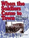 When The Soldiers Came To Town Spartanburgs Camp Wadsworth 1917 19 Camp Croft