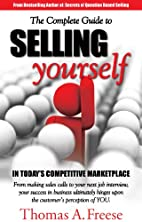 The Complete Guide to Selling Yourself in…