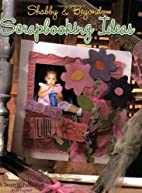 Shabby & Beyond Scrapbooking Ideas by Jill…