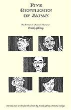 Five Gentlemen of Japan by Frank Gibney