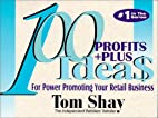 100 Profits Plus Ideas for Power Promoting…