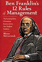 Ben Franklin's 12 Rules of Management by…