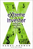 Rodman, Randy: Extreme Investor: Intelligent Information from the Edge