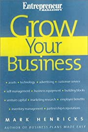 Grow Your Business by Mark Henricks
