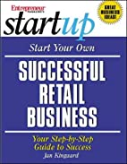 Start Your Own Successful Retail Business by…
