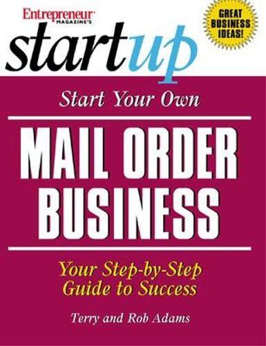 start-your-own-mail-order-business-entrepreneur-magazines-start-up