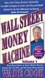Cook, Wade: Wall Street Money Machine: Revised for the New Millennium