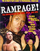 Rampage: The Superstars of the WWF, WCW, and…