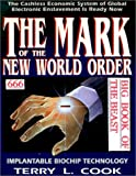 Terry L. Cook: Mark of the New World Order: Big Book of the Beast
