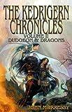 Morressy, John: The Kedrigern Chronicles Volume 2: Dudgeon And Dragons