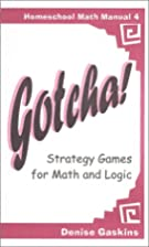 Gotcha! Strategy Games for Math and Logic…