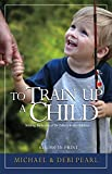 Pearl, Michael: To Train Up a Child