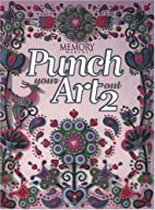 Punch Your Art Out 2 by Memory Makers