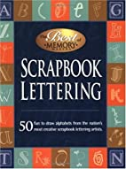Scrapbook Lettering:50 Fun to draw alphabets…