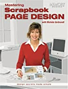 Mastering Scrapbook Page Design with Michele…