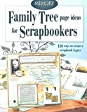 Memory Makers Staff: Family Tree Page Ideas for Scrapbookers