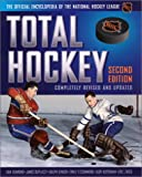 National Hockey League: Total Hockey: The Official Encyclopedia of the National Hockey League