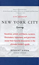 City Secrets: New York City by Robert Kahn