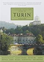 A Civilized Traveller's Guide to Turin by…