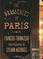 The Brasseries of Paris by Francois…