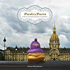 Pastry Paris: In Paris, Everything Looks…
