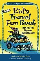 Kid's Travel Fun Book: Draw. Make…