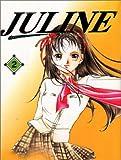 Kakinouchi, Narumi: Juline #2