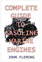 Complete guide to gasoline marine engines by…