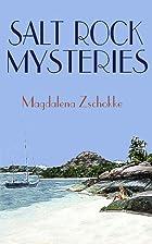 Salt Rock Mysteries by Magdalena Zschokke