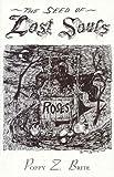 Brite, Poppy Z.: Seed of Lost Souls