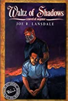 Waltz of Shadows by Joe R. Lansdale