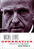 Leiris, Michel: Operratics