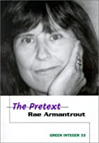 The Pretext by Rae Armantrout
