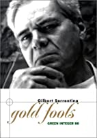 Gold Fools by Gilbert Sorrentino