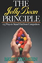 The Jelly Bean Principle: 105 Ways to Stand…