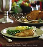 Williams-Sonoma Simple Classics Cookbook:…