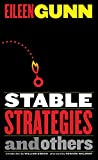 Gunn, Eileen: Stable Strategies And Others