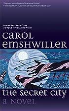 The Secret City: A Novel by Carol Emshwiller